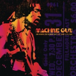 JIMI HENDRIX - MACHINE GUN:THE FILLMORE EAST FIRST SHOW 1969 (2-LP)