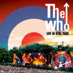 THE WHO - LIVE IN HYDE PARK (2CD+DVD)
