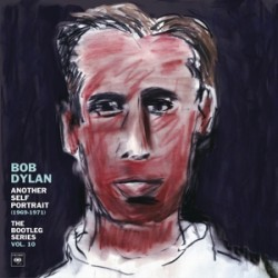 BOB DYLAN - ANOTHER SELF PORTRAIT 1969-71