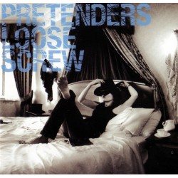 PRETENDERS - LOOSE SCREW (CD)