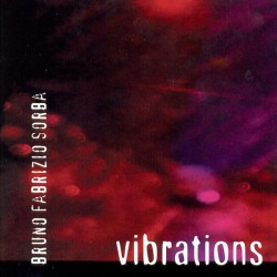 BRUNO FABRIZIO SORBA - VIBRATIONS (CD)