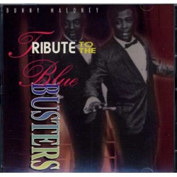 BUNNY MALONEY - TRIBUTE TO THE BLUE BUSTERS (CD)