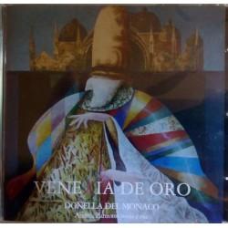 DONELLA DEL MONACO - VENEXIA DE ORO (CD)