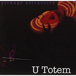 U TOTEM - STRANGE ATTRACTORS (CD)