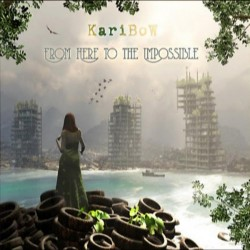 KARIBOW - FROM HERE TO THE IMPOSSIBLE- (CD)