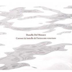 DONELLA DEL MONACO - CANZONI DA BATTELLO DEL '700 VENEZIANO (CD)
