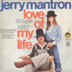 """JERRY MANTRON - LOVE OF MY LIFE (7"""" vinyl)"""