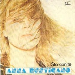 """ANNA RUSTICANO - STO CON TE (7"""" vinyl)"""