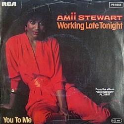 "AMII STEWART - WORKING LATE TONIGHT (7"" vinyl)"