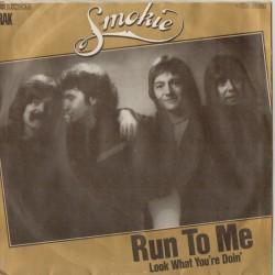 """SMOKIE - RUN TO ME (7"""" vinyl)"""