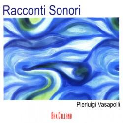 PIERLUIGI VASAPOLLI - RACCONTI SONORI (CD)