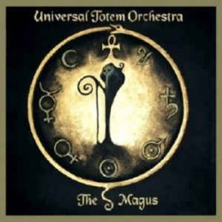 UNIVERSAL TOTEM ORCHESTRA – THE MAGUS (CD)