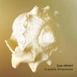LUCA OLIVIERI - LA QUARTA DIMENSIONE (CD)