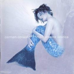 CARMEN CONSOLI - MEDIAMENTE ISTERICA  (CD)