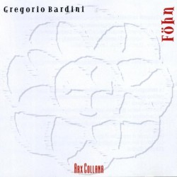 GREGORIO BARDINI - FOHN (CD)