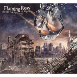 FLAMING ROW - MIRAGE: A PORTRAYAL OF FIGURES (2-CD)