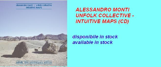 ALESSANDRO MONTI/UNFOLK COLLECTIVE - INTUITIVE MAPS (CD)