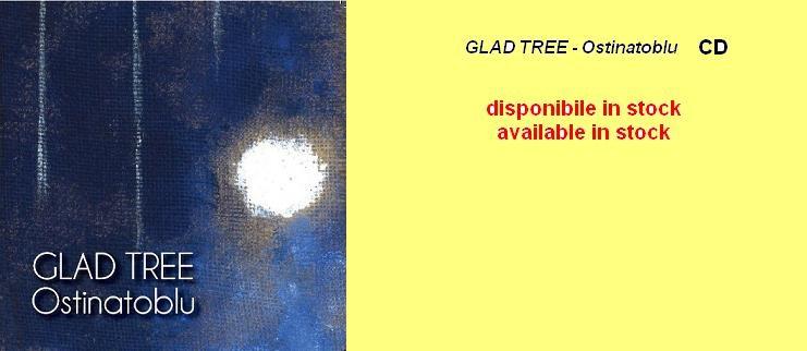GLAD TREE - Ostinatoblu