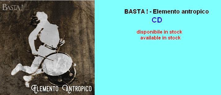 BASTA ! - Elemento antropico