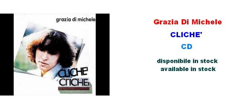 Grazia Di Michele - Clichè
