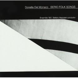 DONELLA DEL MONACO - BERIO FOLK SONGS (CD)