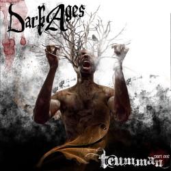 DARK AGES - TEUMMAN PART ONE (CD)