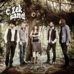 THE C. ZEK BAND - SET YOU FREE (CD)