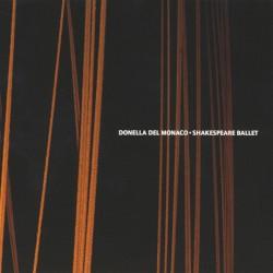 DONELLA DEL MONACO - SHAKESPEARE BALLET (CD)