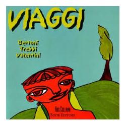 ALBERTO BERTONI / ENRICO TREBBI / IVAN VALENTINI - VIAGGI (CD)
