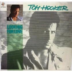 "TOM HOOKER - LOOKING FOR LOVE (7"" vinyl)"