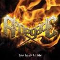 RENEGADE - TOO HARD TO DIE (CD)