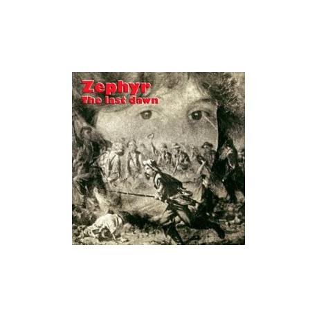 ZEPHYR - THE LAST DAWN (CD)