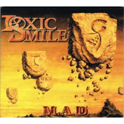 TOXIC SMILE - M.A.D. (CD)
