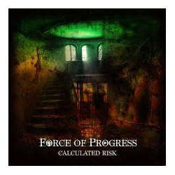 FORCE OF PROGRESS ‎– CALCULATED RISK (CD)