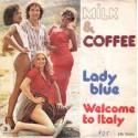 "MILK & COFFEE - LADY BLUE (7"" vinyl)"