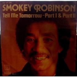 "SMOKEY ROBINSON - TELL ME TOMORROW )7"" vinyl)"