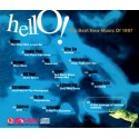VARIOUS ARTISTS - HELLO! THE BEST NEW MUSIC OF 1997
