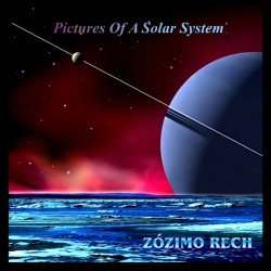 ZOZIMO RECH - PICTURES OF A SOLAR SYSTEM