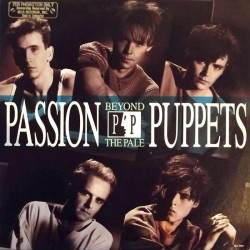 PASSION PUPPETS - BEYOND THE PALE