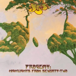 YES - PROGENY -HIGHLIGHTS FROM SEVENTY TWO