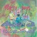 THE FORTY DAYS - THE COLOUR OF CHANGE (CD)