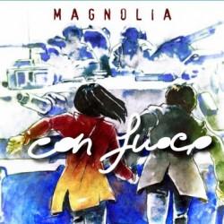 MAGNOLIA - CON FUOCO (CD)