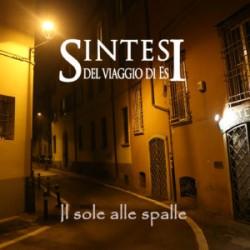 SINTESI DEL VIAGGIO DI ES - IL SOLE ALLE SPALLE (CD)