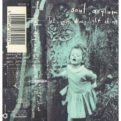 SOUL ASYLUM - LET YOUR DIM LIGHT SHINE (MC)