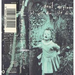 SOUL ASYLUM - LET YOUR DIM LIGHT SHINE (MC)