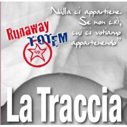 RUNAWAY TOTEM - LA TRACCIA (CD)