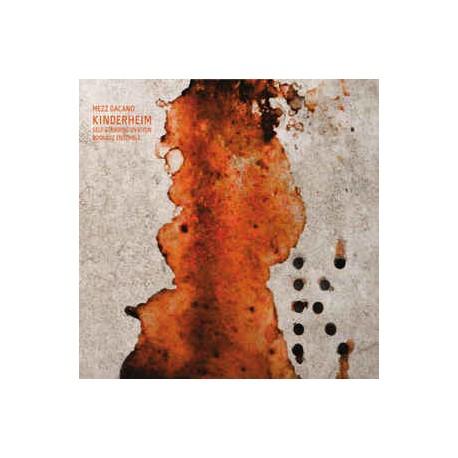 MEZZ GACANO & SELF-STANDING OVATION BOSKÀUZ ENSEMBLE – KINDERHEIM (CD)