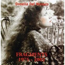 DONELLA DEL MONACO/OPUS AVANTRA - FRAGMENTS 1975-2002 (CD)