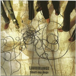 LAVOIRLINGE - SHORT-LEG DOGS (CD)