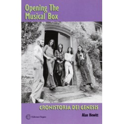 GENESIS - CRONISTORIA DEI GENESIS/OPENING THE MUSICAL BOX (in Italiano) (BOOK)